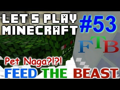 Let's Play Minecraft Hermitcraft FTB Ep. 53 - My Pet Naga?!?!