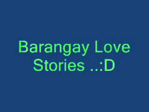 Barangay Love Stories theme song 2012 ...:D