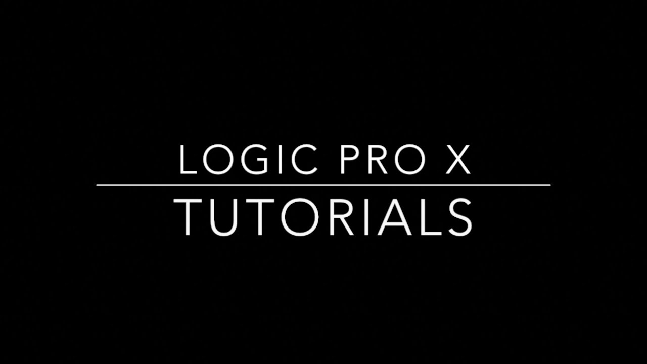 how to know how to use completely logic pro x