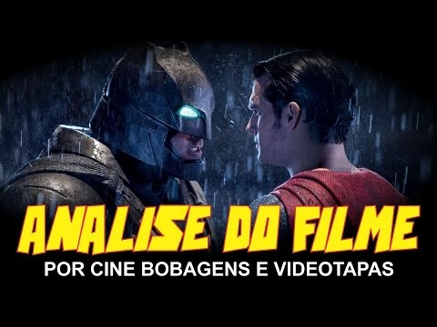 BATMAN VS SUPERMAN - ANÁLISE DO FILME