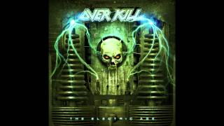 Overkill- come and get it