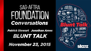 Conversations with Patrick Stewart and Jonathan Ames of BLUNT TALK