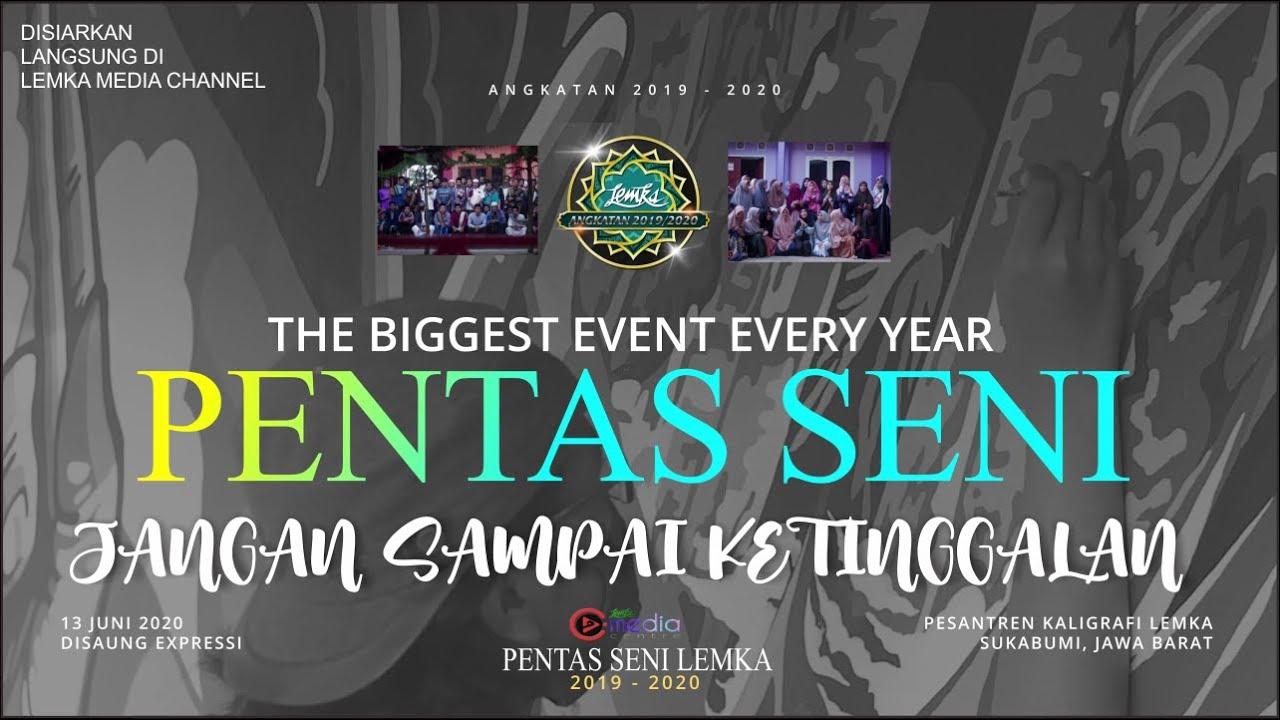 The Biggest Event Every Year Pentas Seni Pesantren Kaligrafi Alquran Lemka Akan Hadir Kembali Youtube