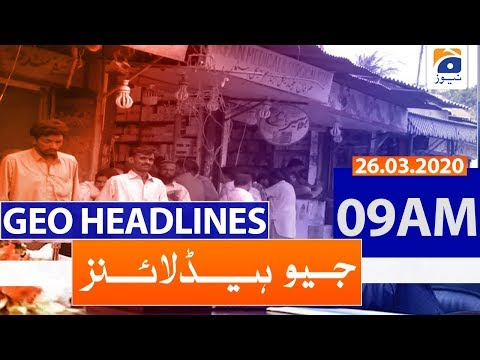 Geo Headlines 09 AM | 26th March 2020
