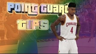 NBA 2K15 | How to Play PG Quick Tips