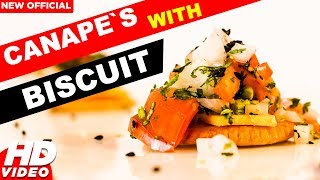 Canape With Monaco Biscuit Stop Motion Easy Canape Recipe Foodies