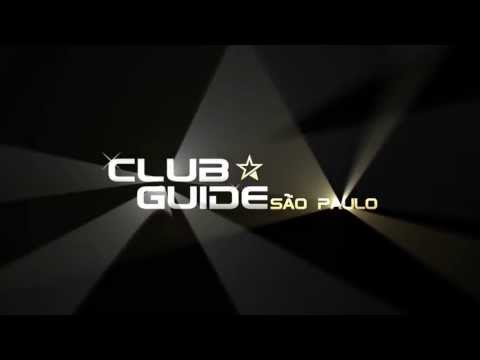 Nightlife Guide: Bares, Clubs, Shows and Events | Club Guide Brasil