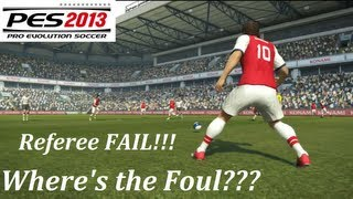 PES 2013 Referee FAIL!!! No Foul Given WTF!!! Do they know the rules?