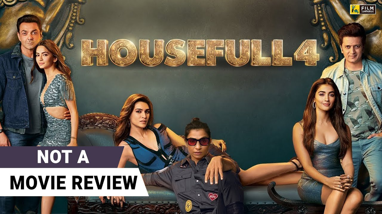 Housefull 4 | Not A Movie Review by Sucharita Tyagi | Akshay Kumar | Kriti Sanon | Riteish Deshmukh