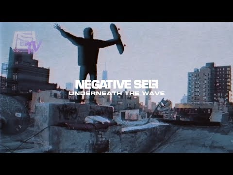 """NEGATIVE SELF """"Underneath The Wave"""" OFFICIAL MUSIC VIDEO"""