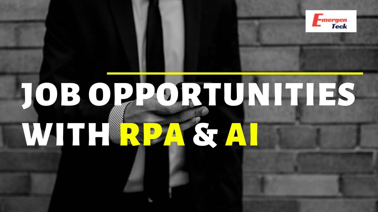 Job opportunities with RPA and AI