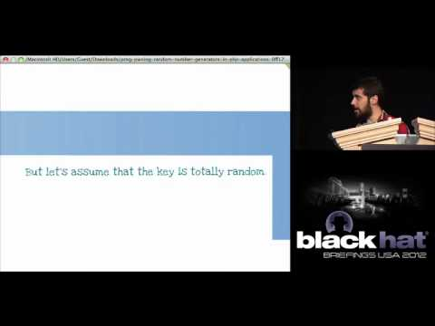 Black Hat USA 2012 - PRNG Pwning Random Number Generators (In PHP Applications)