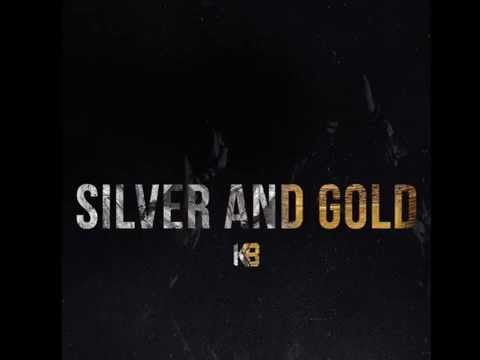 Silver and Gold - KB