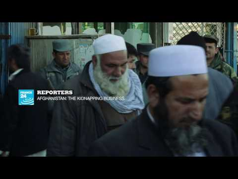 Afghanistan : the kidnapping business
