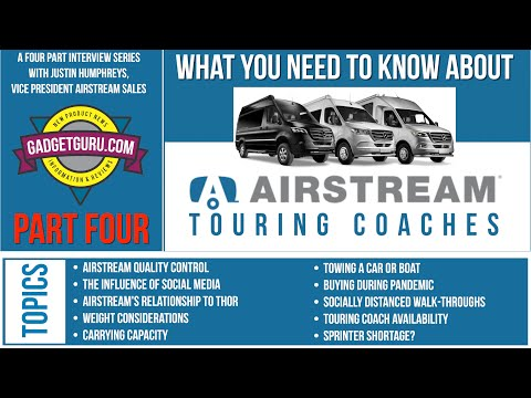 Part 4 - Airstream Interview Series - Quality Control, Airstream & Thor, Availability, Weight,
