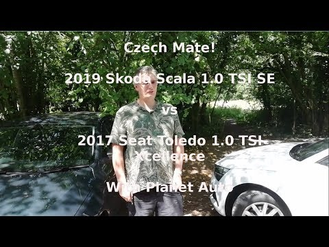 Czech Mate! 2019 Skoda Scala vs 2017 Seat Toledo with Planet Auto - Lloyd Vehicle Consulting
