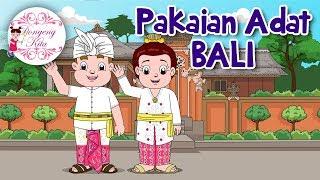Pakaian Adat BALI | Budaya Indonesia | Dongeng Kita - Stafaband