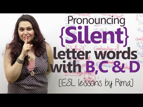 Rules to pronounce Silent letter words with 'B', 'C' & 'D' – Free English lesson