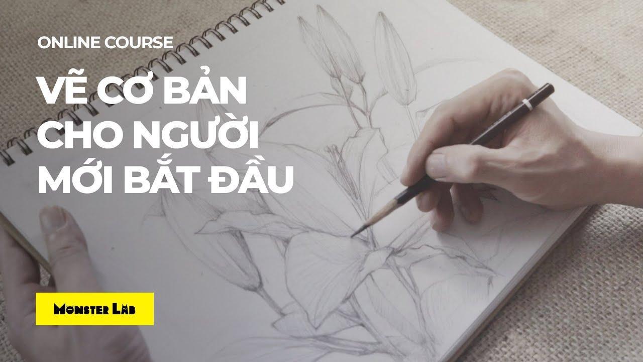 [Khóa học online] Vẽ cơ bản | Họa sĩ Nguyễn Thế Phương