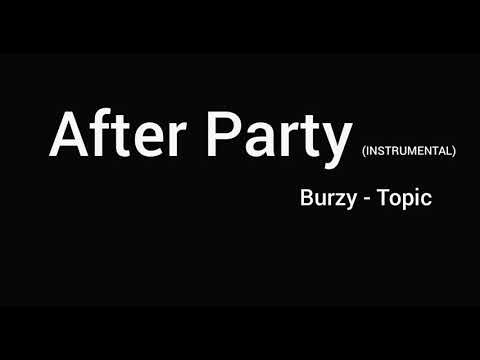 Burzy - After Party mp3 baixar