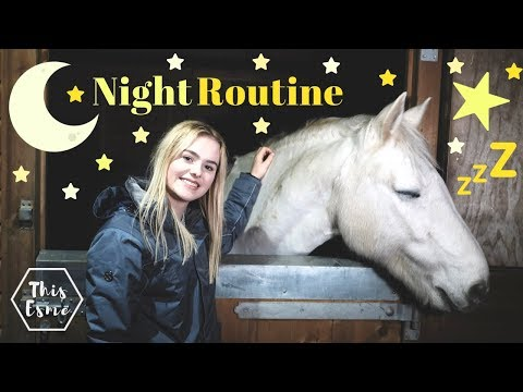 NIGHT ROUTINE of an Equestrian | Winter 2018 | This Esme