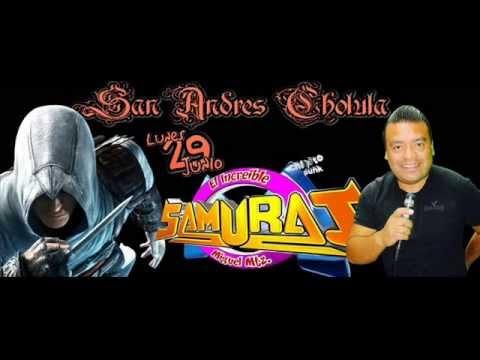 La Cumbia Del Yep Yep-Sonido Samurai-San Andres Cholula-Lunes 29 De Junio Del 2015