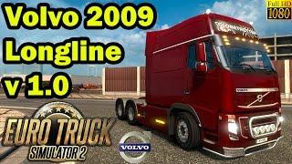 ETS 2 - Volvo 2009 Longline v 1.0
