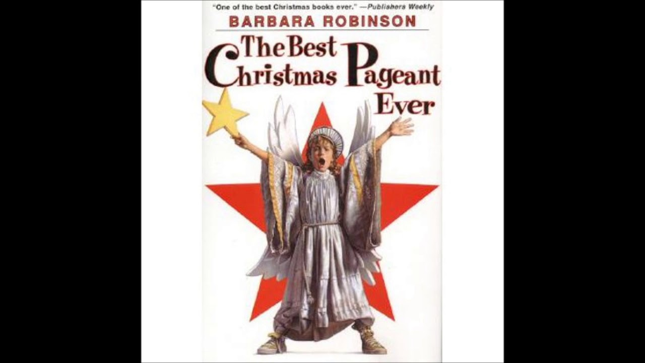 The Best Christmas Pageant Ever Chapter 7 Youtube