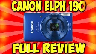 Canon PowerShot ELPH 190 IS (FULL REVIEW)