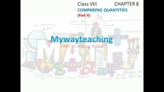 math class 8 chapter 8 part x comparing quantities  comparing quantities for class 8