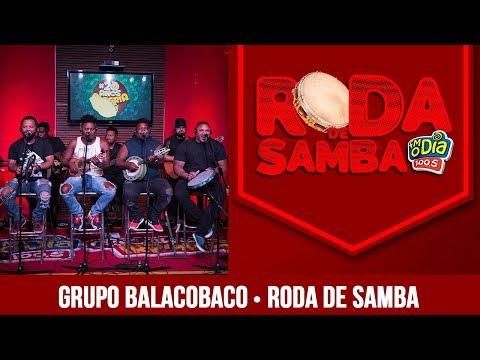 Balacobaco - Roda de Samba FM O Dia