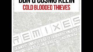 DBN & Cosmo Klein - Cold Blooded Thieves (John Ross Remix Preview) [Moon Records]