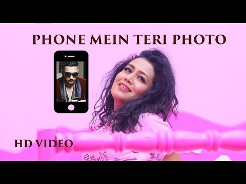 Phone Mein Teri Photo - Neha Kakkar | Official Music Video | NEW SONG 2016