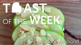 Apple Honey Peanut Butter Almond Toast — Toast Of The Week
