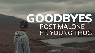 Baixar Goodbyes by Post Malone Ft  Young Thug (Lyric Video)