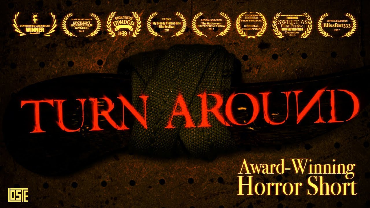 Turn Around (2016) | Award-Winning Horror Short
