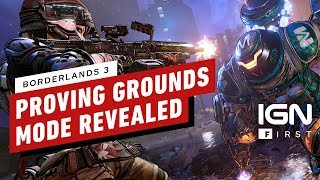 Borderlands 3: Proving Grounds End Game Mode Revealed - IGN First
