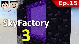 🏭 มายคราฟ: Sky Factory 3 - ใน Nether มีอะไรหละ? #15