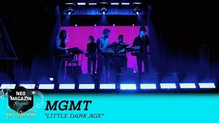 MGMT - 'Little Dark Age' (Live)  | NEO MAGAZIN ROYALE in Concert - ZDFneo