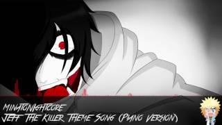 Nightcore - Jeff The Killer Theme Song Piano Version