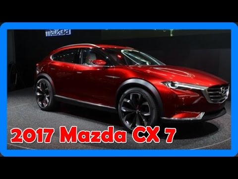 2017 mazda cx 7 redesign interior and exterior youtube. Black Bedroom Furniture Sets. Home Design Ideas