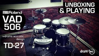 Roland V-Drums Acoustic Design VAD 506 electronic drum kit with TD-27 unboxing & playing