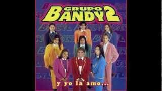 Bandy2 - Todo lo que hago,lo hago por Ti