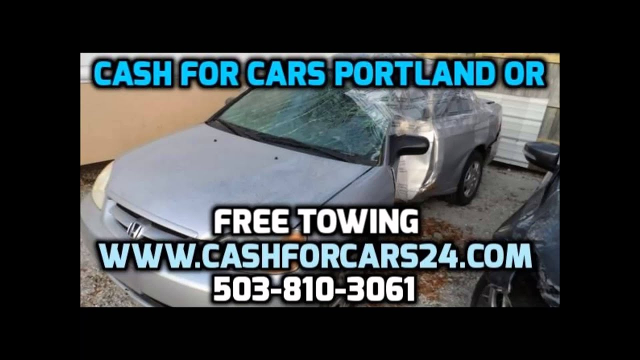 Cash for Cars Portland We Buy Cars in Portland Sell My Car In ...