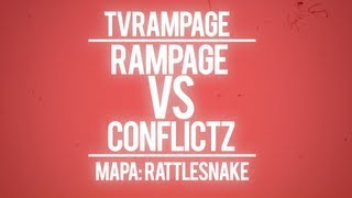 [CABR] Rampage x ConFlicTz - Rattlesnake