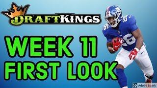DRAFTKINGS WEEK 11 NFL FIRST LOOK LINEUP   Fantasy Football 2018