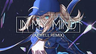 Nightcore In My Mind Axwell Remix.mp3