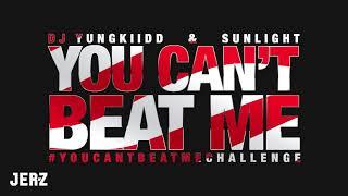 "DJ YK ""Yungkiidd"" - You Can't Beat Me ft. Sunlight #YOUCANTBEATMECHALLENGE"