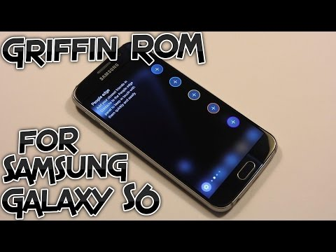 How to install The Griffin ROM on Samsung Galaxy S6 - Note 7 features and apps, Stable [Tutorial]
