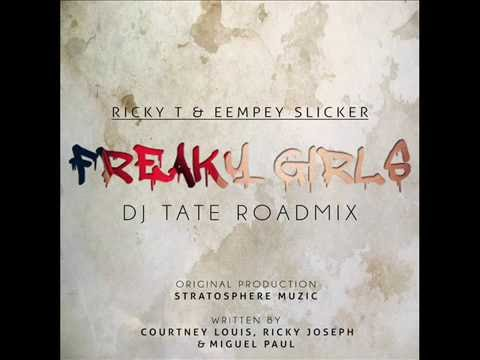 Ricky T & Eempey Slicker - Freaky Girls (Dj Tate Roadmix)